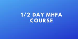 half day MHFA course